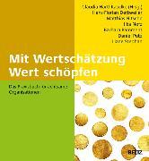 Cover-Bild zu Mit Wertschätzung Wert schöpfen (eBook) von Härtl-Kasulke, Claudia (Hrsg.)