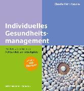 Cover-Bild zu Individuelles Gesundheitsmanagement (eBook) von Härtl-Kasulke, Claudia