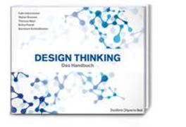 Cover-Bild zu Brenner, Prof. Dr. Walter: Design Thinking: Das Handbuch