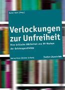 Cover-Bild zu Horn, Karen (Hrsg.): Verlockungen zur Unfreiheit