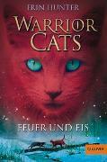 Cover-Bild zu Warrior Cats. Feuer und Eis von Hunter, Erin