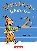 Cover-Bild zu Einsterns Schwester 4. Schuljahr. Neubearbeitung. Lesebuch von Famulla, Susanne