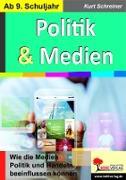 Cover-Bild zu Politik & Medien (eBook) von Schreiner, Kurt