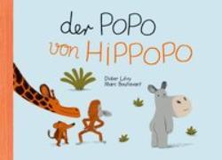 Cover-Bild zu Boutavant, Marc: Der Popo von Hippopo