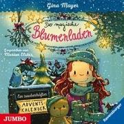 Cover-Bild zu Der magische Blumenladen. Ein zauberhafter Adventskalender von Mayer, Gina