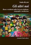 Cover-Bild zu Gli altri noi von Bizzini, Nadia