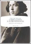 Cover-Bild zu L'arte, la vita e altre menzogne von Wilde, Oscar