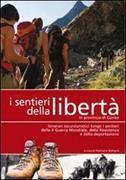 Cover-Bild zu I sentieri della libertà in provincia di Cuneo von di P. Bologna