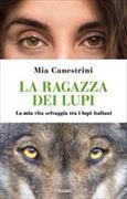 Cover-Bild zu La ragazza dei lupi von Canestrini, Mia