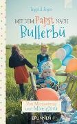 Cover-Bild zu Mit dem Papst nach Bullerbü von Jope, Ingrid