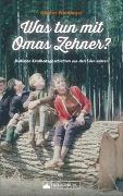 Cover-Bild zu Was tun mit Omas Zehner? von Neidinger, Günter