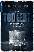 Cover-Bild zu Der Tod lebt im Rheingau von Schöne, Lothar