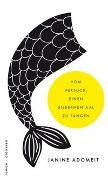Cover-Bild zu Vom Versuch einen silbernen Aal zu fangen von Adomeit, Janine