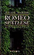 Cover-Bild zu Romeo Spätlese von Marzik, Trude