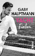 Cover-Bild zu Yachtfieber von Hauptmann, Gaby