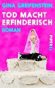 Cover-Bild zu Tod macht erfinderisch von Greifenstein, Gina
