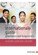 Cover-Bild zu Internationale Gäste gewinnen und begeistern von Chang, Celine