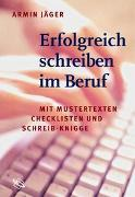 Cover-Bild zu Erfolgreich schreiben im Beruf von Jäger, Armin