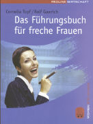 Cover-Bild zu Das Führungsbuch für freche Frauen von Topf, Cornelia