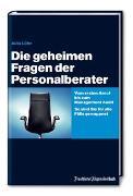 Cover-Bild zu Die geheimen Fragen der Personalberater von Löhr, Julia