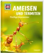 Cover-Bild zu Ameisen und Termiten. Fleißige Baumeister von Rigos, Alexandra
