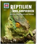Cover-Bild zu WAS IST WAS Bd. 20 Reptilien und Amphibien. Gecko, Grasfrosch und Wa von Rigos, Alexandra