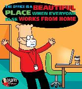 Cover-Bild zu Adams, Scott: The Office Is a Beautiful Place When Everyone Else Works from Home