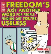 Cover-Bild zu Adams, Scott: Freedom's Just Another Word for People Finding Out You're Useless