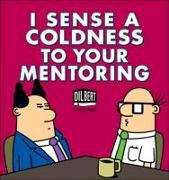 Cover-Bild zu Adams, Scott: I Sense a Coldness to Your Mentoring