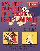 Cover-Bild zu Adams, Scott: It's Not Funny If I Have to Explain It