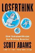 Cover-Bild zu Adams, Scott: Loserthink