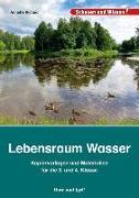 Cover-Bild zu Lebensraum Wasser - Kopiervorlagen und Materialien von Richert, Annette