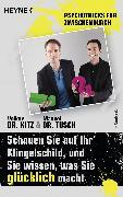 Cover-Bild zu Schauen Sie auf Ihr Klingelschild, und Sie wissen, was Sie glücklich macht (eBook) von Kitz, Volker