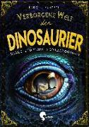 Cover-Bild zu Verborgene Welt der Dinosaurier von Küntzel, Karolin