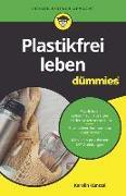 Cover-Bild zu Plastikfrei leben für Dummies von Küntzel, Karolin