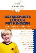 Cover-Bild zu Ostseeküste Lübeck mit Kindern (eBook) von Küntzel, Karolin