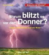 Cover-Bild zu Warum blitzt es vor dem Donner? von Küntzel, Karolin