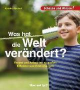Cover-Bild zu Was hat die Welt verändert? von Küntzel, Karolin