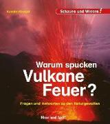 Cover-Bild zu Warum spucken Vulkane Feuer? von Küntzel, Karolin