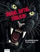 Cover-Bild zu Bissig, giftig, tödlich! von Küntzel, Karolin