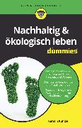 Cover-Bild zu Nachhaltig & ökologisch leben für Dummies (eBook) von Küntzel, Karolin
