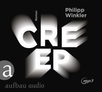 Cover-Bild zu Creep von Winkler, Philipp