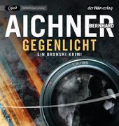 Cover-Bild zu Gegenlicht von Aichner, Bernhard