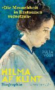 Cover-Bild zu Voss, Julia: Hilma af Klint - »Die Menschheit in Erstaunen versetzen«