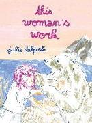 Cover-Bild zu Delporte, Julie: This Woman's Work