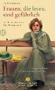 Cover-Bild zu Frauen, die lesen, sind gefährlich