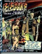 Cover-Bild zu Wood, Wallace: Wally Wood: Eerie Tales of Crime & Horror