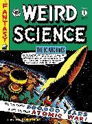 Cover-Bild zu Gaines, Bill: The EC Archives: Weird Science Volume 1