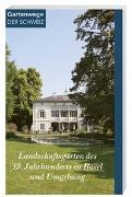 Cover-Bild zu Landschaftsgärten des 19. Jahrhunderts in Basel und Umgebung von Frei-Heitz, Brigitte