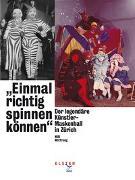 Cover-Bild zu «Einmal richtig spinnen können» von Wottreng, Willi